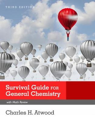 Survival Guide for General Chemistry with Math Review and Proficiency Questions : How to Get an A