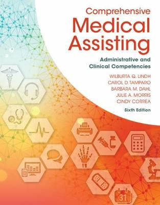 Comprehensive Medical Assisting : Administrative and Clinical Competencies