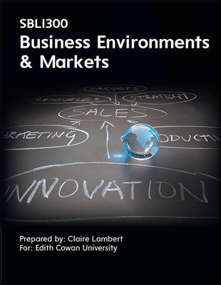 SBL1300 Business Environments And Markets 1e (Customised)
