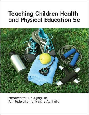 Teaching Children Health & Physical Education 5e (Customised)
