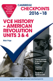 Cambridge Checkpoints VCE History American Revolution 2016–20 and Quiz Me More