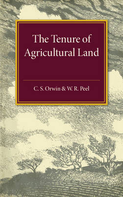 The Tenure of Agricultural Land