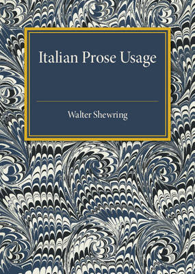 Italian Prose Usage: A Supplement to Italian Grammars