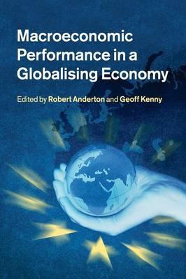 Macroeconomic Performance in a Globalising Economy