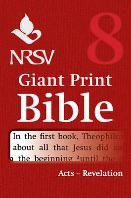 NRSV Giant Print Bible: Volume 8, Acts to Revelation