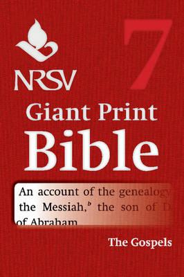 NRSV Giant Print Bible: Volume 7, Gospels