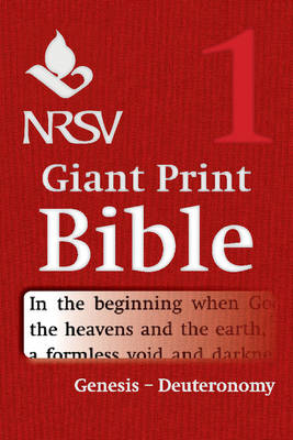 NRSV Giant Print Bible: Volume 1, Genesis - Deuteronomy