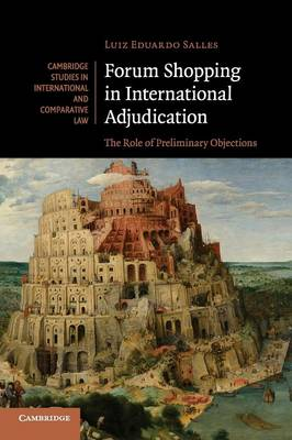 Forum Shopping in International Adjudication: The Role of Preliminary Objections