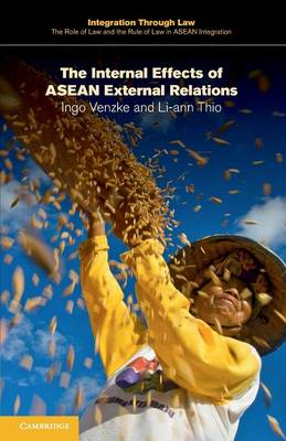 The Internal Effects of ASEAN External Relations