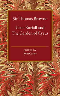 Urne Buriall and the Garden of Cyrus