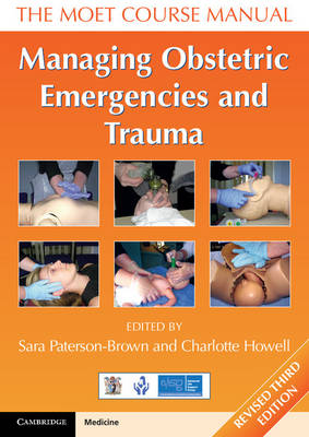 Managing Obstetric Emergencies and Trauma: The MOET Course Manual