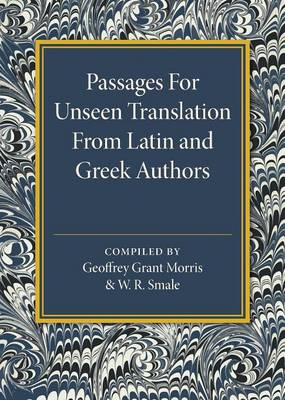 Passages for Unseen Translation from Latin and Greek Authors