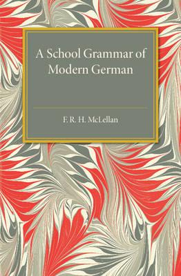 A School Grammar of Modern German