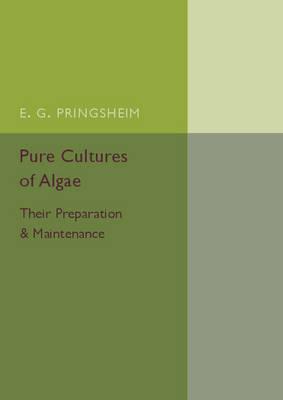 Pure Cultures of Algae