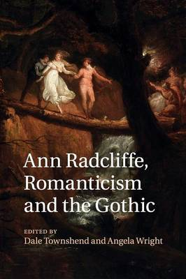 Ann Radcliffe, Romanticism and the Gothic