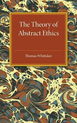 The Theory of Abstract Ethics
