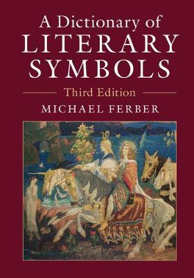 A Dictionary of Literary Symbols