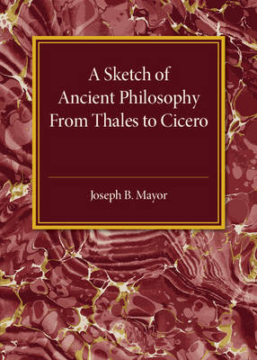 A Sketch of Ancient Philosophy: From Thales to Cicero