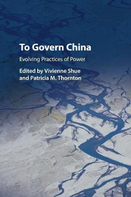 To Govern China