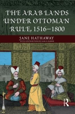 The Arab Lands under Ottoman Rule