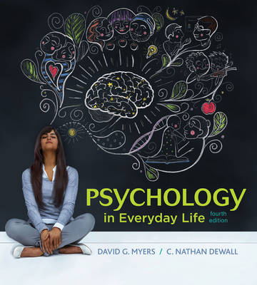 Psychology in Everyday Life 4e