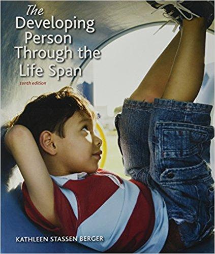 Developing Person Through Life Span 10e