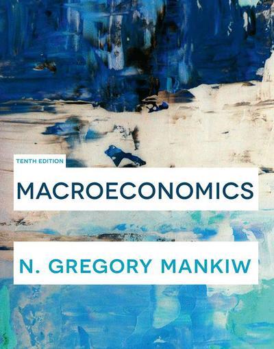Macroeconomics, 10th Edition