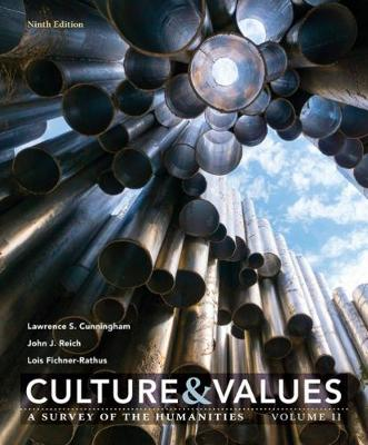 Culture and Values : A Survey of the Humanities, Volume II