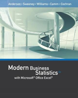 Modern Business Statistics with Microsoft® Office Excel® (with XLSTAT  Education Edition Printed Access Card)