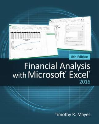 Financial Analysis with Microsoft© Excel© 2016, 8E