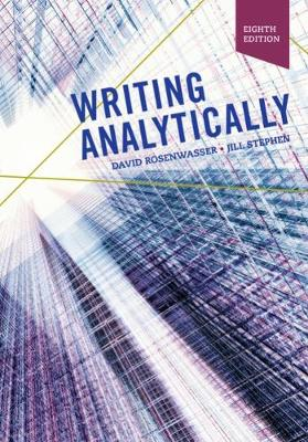 Writing Analytically, 8th Edition