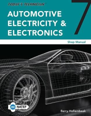 Today's Technician : Automotive Electricity and Electronics Shop Manual