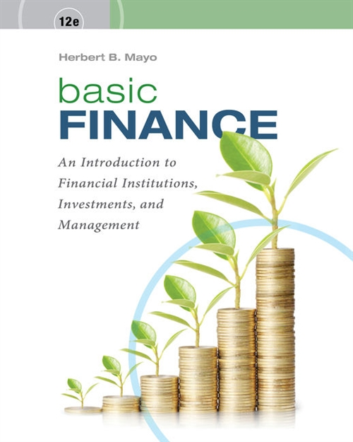Basic Finance : An Introduction to Financial Institutions, Investments,  and Management