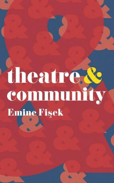 Theatre and Community