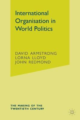 International Organisation in World Politics
