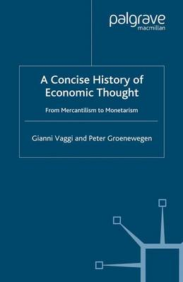 A Concise History of Economic Thought: From Mercantilism to Monetarism