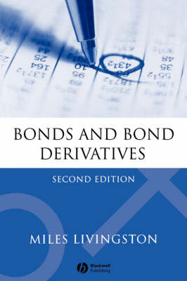 Bonds and Bond Derivatives 2E