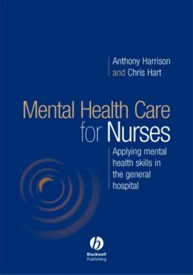 Understanding Mental Health in Nursing: Applying Mental Health Skills in the General Hospital