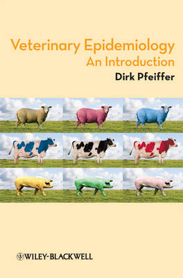 Veterinary Epidemiology: An Introduction