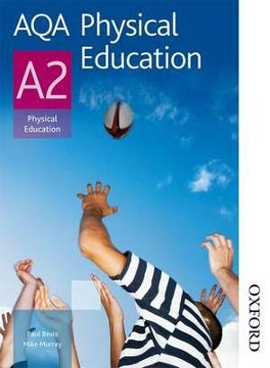 AQA Physical Education A2: Student's Book