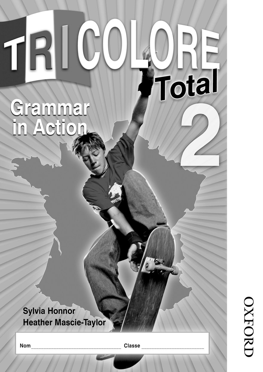 Tricolore Total 2 Grammar in Action Workbook 8 Pack
