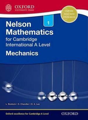 Nelson Mechanics 1 for Cambridge International A Level