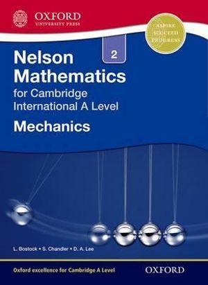 Nelson Mechanics 2 for Cambridge International A Level