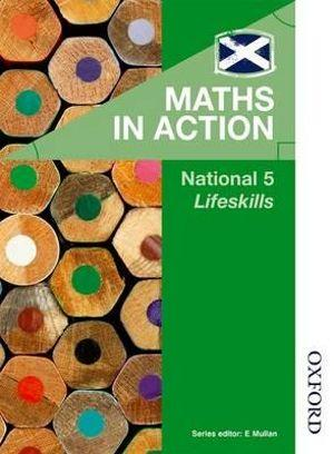 Maths in Action: National 5 Lifeskills