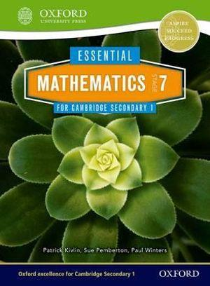 Essential Mathematics for Cambridge Secondary 1 Stage 7 Pupil Book