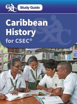 Caribbean History for CSEC A Caribbean Examinations Study Guide