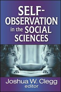 Self-Observation in the Social Sciences