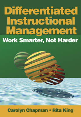 Differentiated Instructional Management: Work Smarter, Not Harder