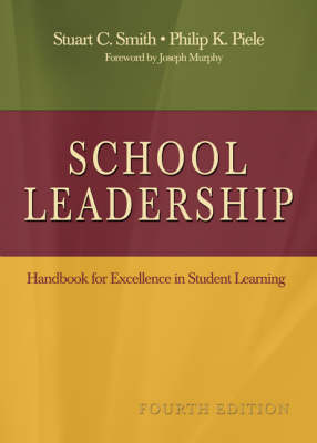 School Leadership: Handbook for Excellence in Student Learning