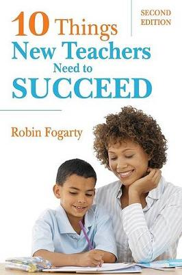 10 Things New Teachers Need to Succeed 2ed